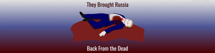 they-brought-russia-back-from-the-dead3